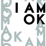 The Power of Being Ok. (Blog post 3 in this series)