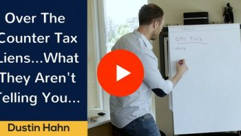Tax Liens…What they Aren't Telling You….