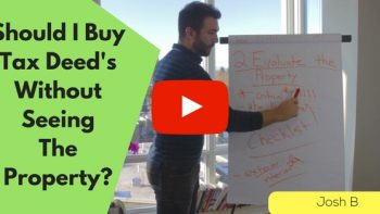 (Rule #1) Should I Buy Tax Deeds Without Seeing Them?