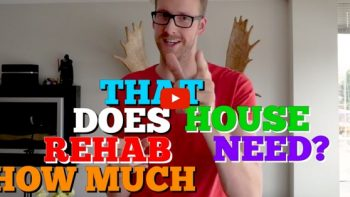 How Much Rehab Does That House Need?