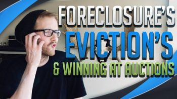 Foreclosure Properties, Evictions and Winning at Auctions