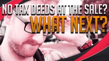Tax Deeds Selling Too High? Watch this…