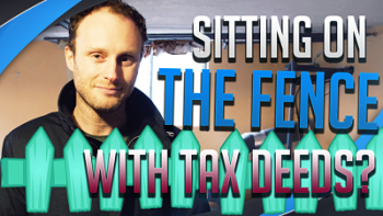 If you're on the Tax Lien/Deed Fence, Watch This Today!