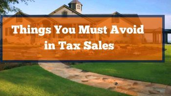 Things You Must Avoid in Tax Sales