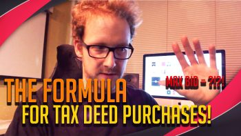 (Video) Our Tax Deed Investing Formula