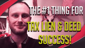 The #1 Trait You Need To Make Tax Liens & Deeds Work