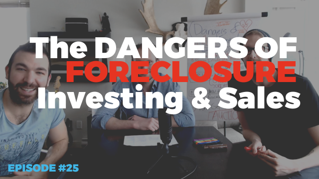 The DANGERS Of Foreclosure Sales
