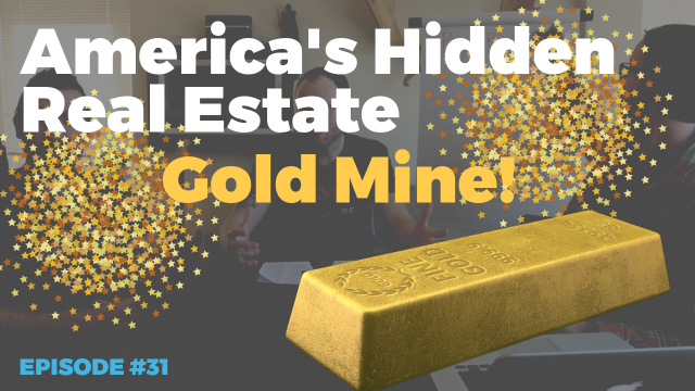 America's Hidden Real Estate Gold Mine