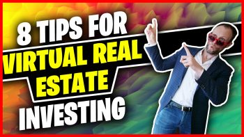 EP049: 8 Tips For Virtual Real Estate Investing