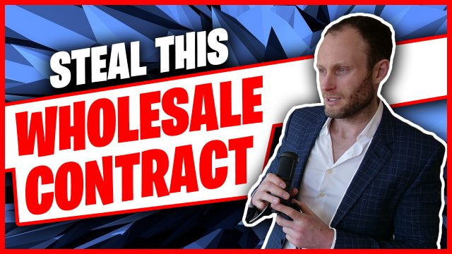 STEAL This Wholesale Contract (And Use It!)