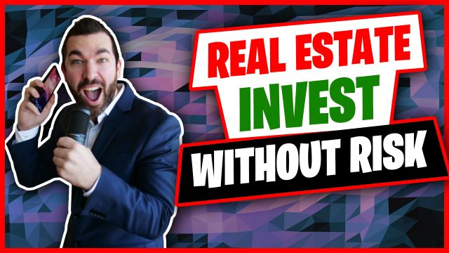 Investing In Real Estate Without Any Risk The Best Places To Start