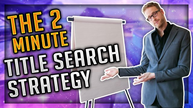 The 2 Minute Title Search Hack