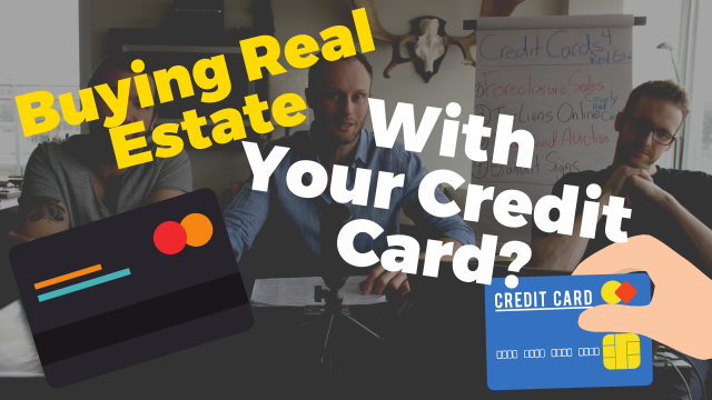 Should You Be Buying Real Estate with Credit Cards?!?