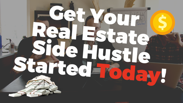 How To Properly Side Hustle With Real Estate Investing